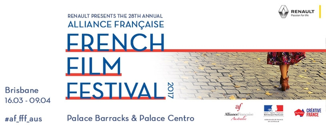 Alliance Française, French Flim Festival, 2017, Brisbane, Palace Centro, Barracks Centro, Cinema, French culture, film