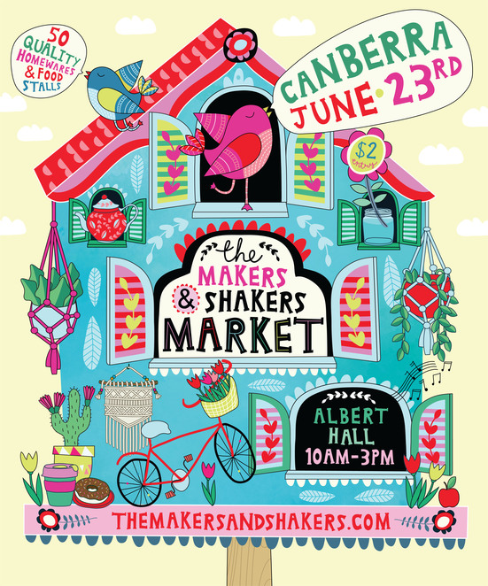 Canberra Makers & Shakers Market 23 June 2018