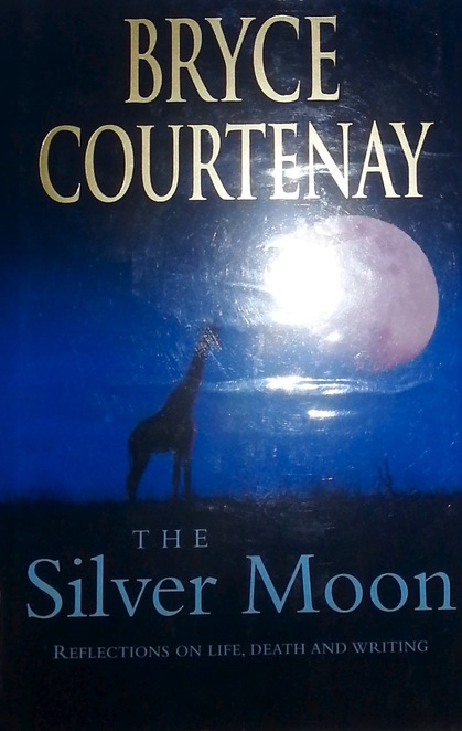 Bryce Courtenay, The Silver Moon, Book Cover