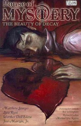 house of mystery, comic, vertigo comics, House of Mystery the Beauty of Decay