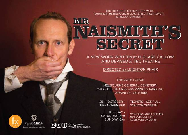 tbc theatre, mr naismith's secret, actors, theatre production, southern metropolitan cemeteries trust, smct, h clare callow, leighton phair, the gate lodge, melbourne general cemetery, adult themes, community event, entertainment, nightlife, fun things to do