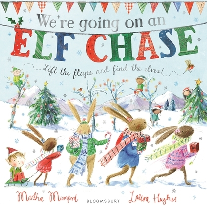 We're Going on an Elf Chase, Martha Mumford, Laura Hughes