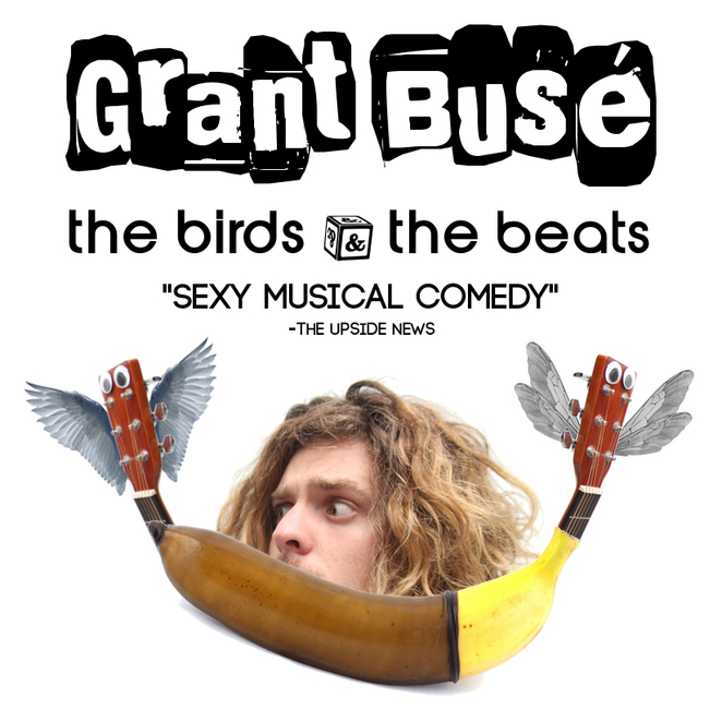 butterfly club, the birds and the beats, grant buse, musical comedy, nightlife, comedy event, the late night sexy show, the shuffle show, tinder, comedian, entertainment