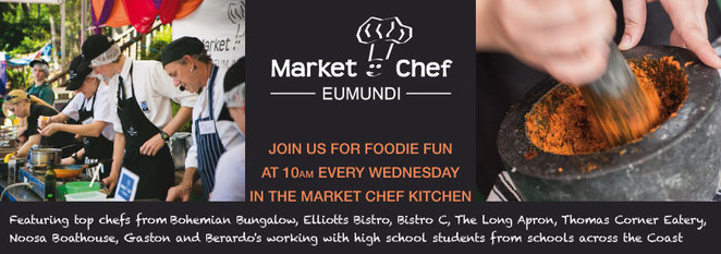 Eumundi markets, master chef, market chef, markets, whats on in brisbane