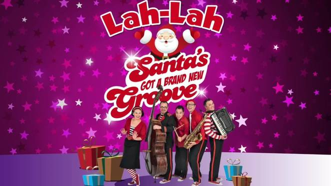 Lah-Lah's Big Live Band has a LIVE new show called Santa's Got A Brand New Groove