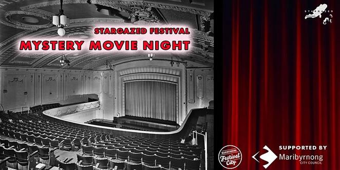 mystery movie night, stargazed, seddon uniting church hall, maribyrnong city council, festival city, entertainment, cinema, free movies, community event, fun things to do, female directed and focussed films, free mystery movie screenings, entertainment, performing arts