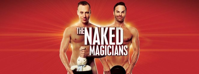 The Naked Magicians, Caloundra, Noosa, Aussie hit, London's West End, NBC, ABC, FOX, iTV, steamy, hilarious, Christopher Wayne, Mike Tyler, R-rated, sold-out performances, The Events Centre, Caloundra, The J Noosa, steamy, sexy, funny, coarse language, some nudity, audiences 18 and older