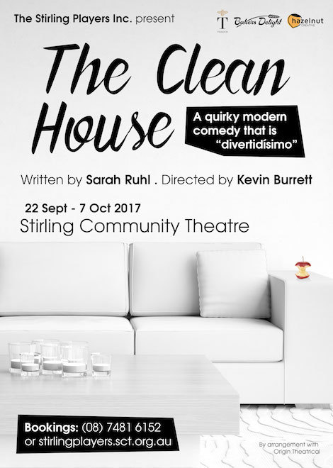 The Stirling Players' Australian premiere of THE CLEAN HOUSE