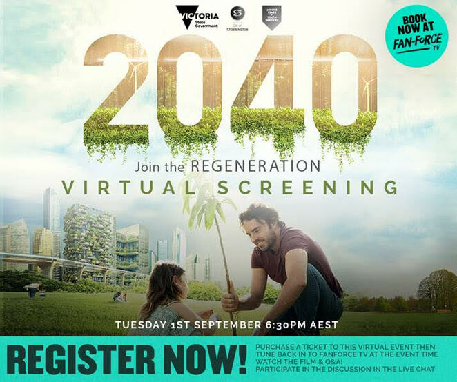 2040 film documentary, youth cinema event, q&a after 2040 documentary, virtual screening, regeneration, youth cinema event, fun things to do, community event, director damon gameau, what the future looks like, environmental, sustainable, virtual community screening