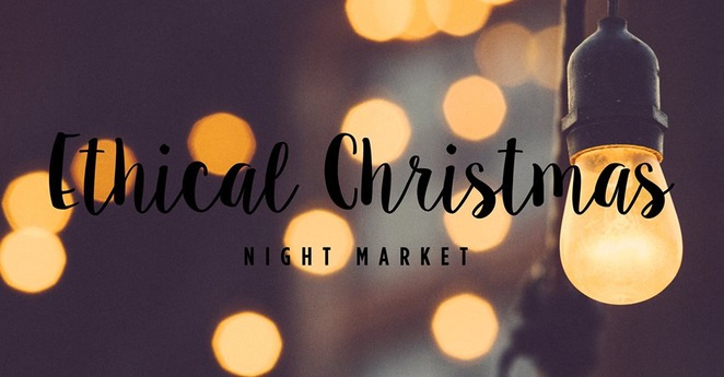 Christmas Market - Ethical Christmas Night Market