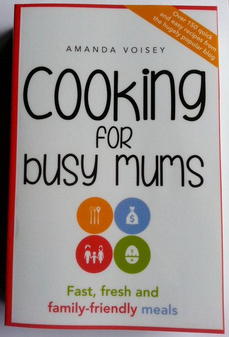 Cooking for busy Mums book, Amanda Voisey, Review