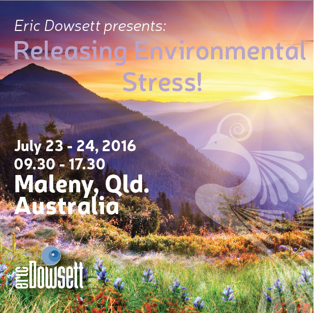 Eric Dowsett, Maleny, Releasing Environmental Stress, Kinesiology, Clearing, healing
