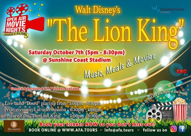 Open Air Movie Nights, The Lion King, Hakuna Matata, no worries, Walt Disney, Sunshine Coast Stadium, Afa tours, DOSED, funky reggae, rock, blues, prize giveaways, 91.9 Sea FM, Sea Life Sunshine Coast, The Source Bulk Foods, Good Food Fellas, Wazza's Ice Cream Van, family passes, magical night, under the stars, organic popcorn, friends, family