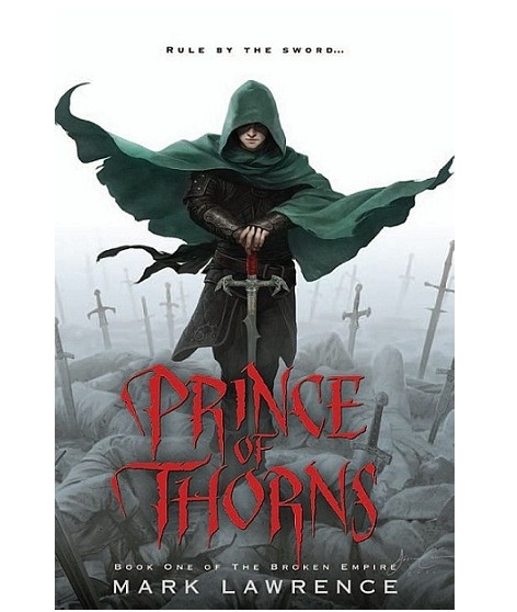 Prince of Thorns, Mark Lawrence