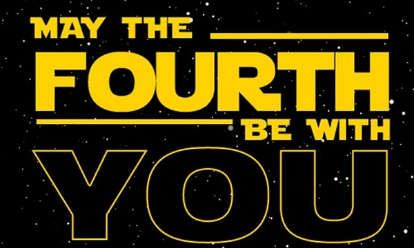 star wars day, may the fourth be with you.