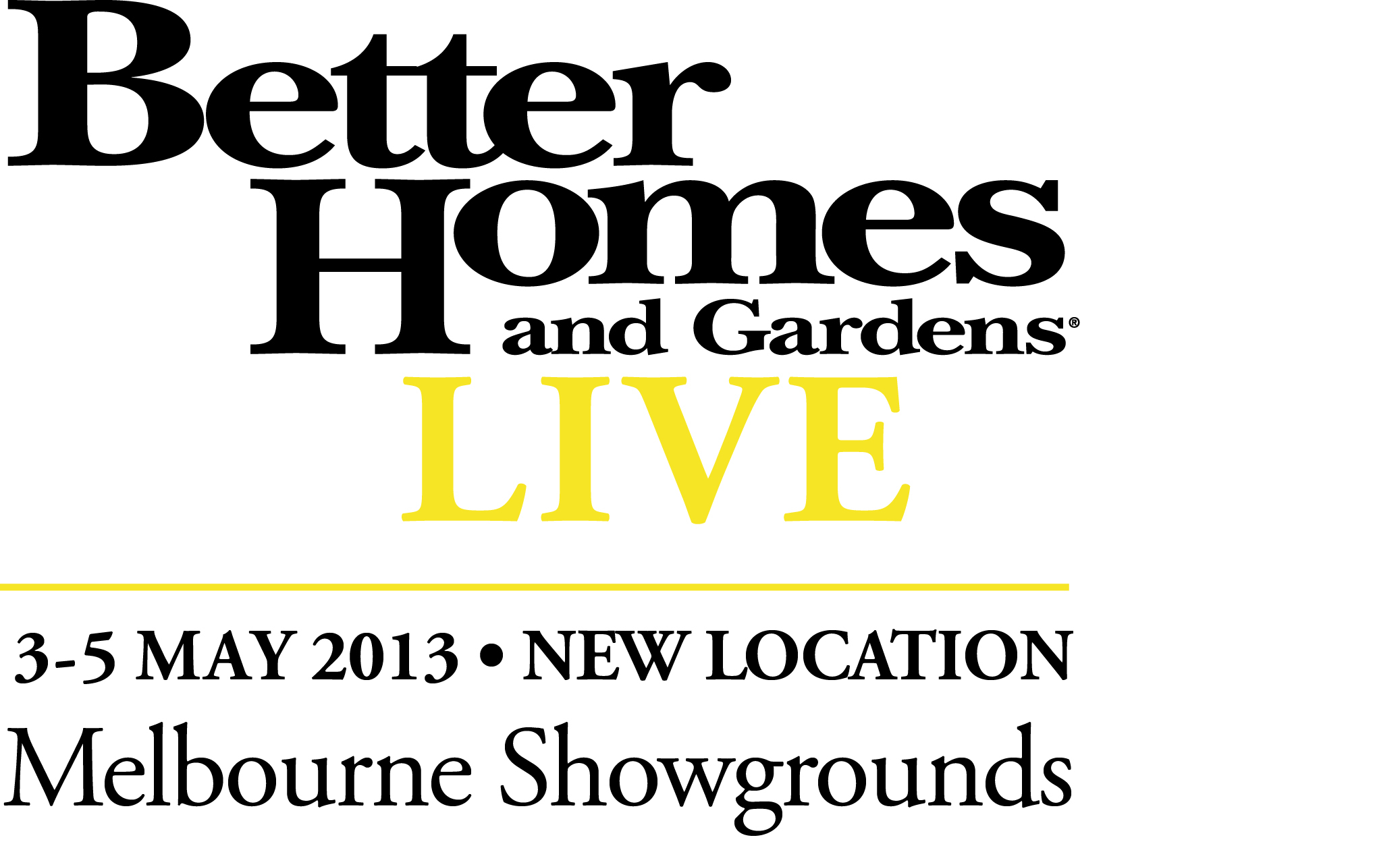 Better homes gardens live melbourne melbourne by erical Homes and gardens logo