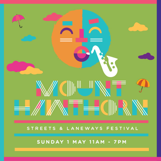 Mt Hawthorn Streets & Laneway Festival