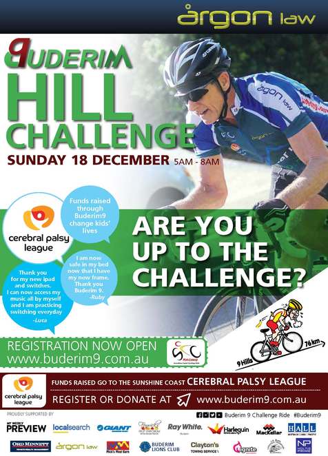 Buderim 9 Challenge 2016, nine hills around Buderim in three hours, proceeds to Cerebral Palsy League, good cause, great fun, Sunshine Coast Cycling Club, Argon Law, Cerebral Palsy League, 75km, take up the challenge, refreshments along course, certificate of completion, riders jersey
