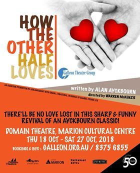 How The Other Half Loves, Galleon Theatre Group, Alan Ayckbourn, Warren McKenzie, Domain Theatre, Marion Cultural Centre