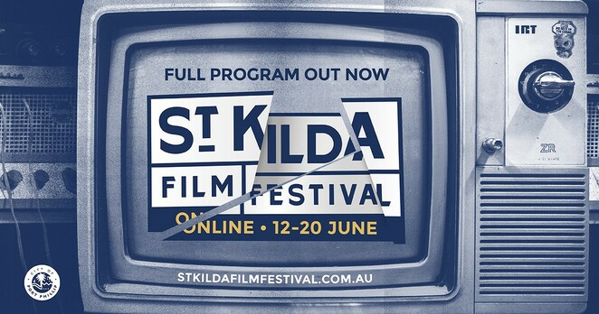 st kilda film festival 2020, community event, fun things to do, film reviews, movie reviews, performing arts, short films, short film competitions, free film festival, australian talent, free online film festival 2020, free online st kilda film festival 2020, activism films, animation films, off the wall compedy films, hard drama films, actors, actresses, entertainment