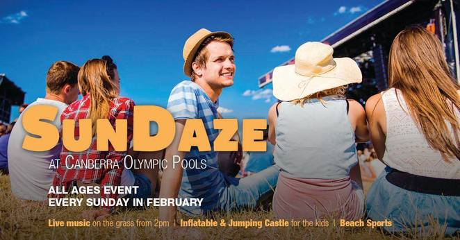 sundaze, canberra pool, canberra olympic pool, swimming pools, ACT, events, live music, kids activities, february, 2018,