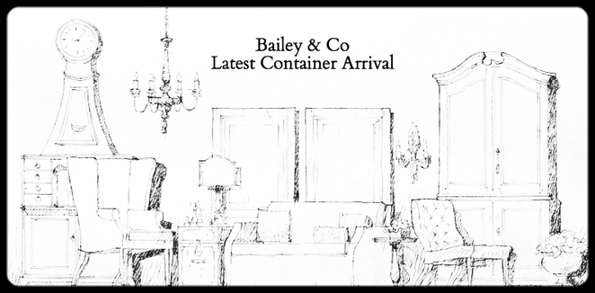 Bailey Amp Co Antiques 40ft French Container Arrival