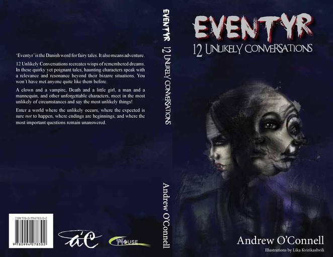 Eventyr: 12 Unlikely Conversations, Andrew O'Connell, book, novel, author, writer, modern fairy tale, short stories