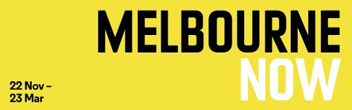 melbourne now, NGV art exhibitions, national gallery of Victoria