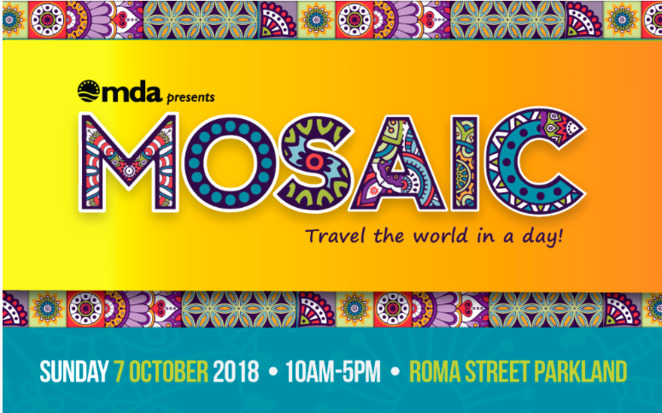 MOSAIC Multicultural Festival, FREE event, celebrating nations from around the world, music, dance, cultural spectacular, diverse communities, refugees, migrants, international students, Roma Street Parkland, Brisbane City, Sunny Coast Rude Boys, Izalco Latin America Band, Sasta Irish Band, Rwandan Cultural Dance Group, African Fusion, 3 stages, Dance Stage, World Music Stage, Cultural Conversations Stage, travel around the world, roving performers, family friendly events, food and market stalls, global cuisine demos, arts, crafts, storytelling, kids activities, animal farm, Queensland Government, Brisbane City Council, Suncorp
