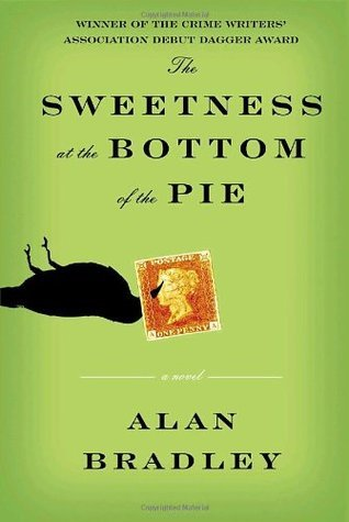 The Sweetness at the Bottom of the Pie, Alan Bradley, Flavia DeLuce, crime novels, mysteries