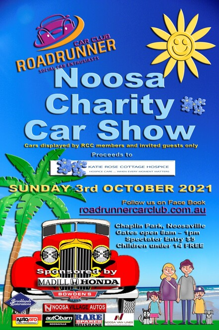 noosa charity car show 2021, community event, fun things to do, chaplin park noosaville, roadrunner car club inc, katie rose cottage hospice, charity, fundraiser, display of special cars, rare and uniqe classic vehicles, motorcycles, sausage sizzle, entertainment