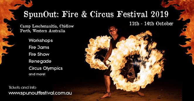 spun out fire and circus festival 2019, community event, fun things to do, camp leschenaultia, chidlow wa, fire circus performances, workshops, family fun, camping, fire show, fire jam, circus arts, renegade, fire limbo, performances, activities, meals and accommodation