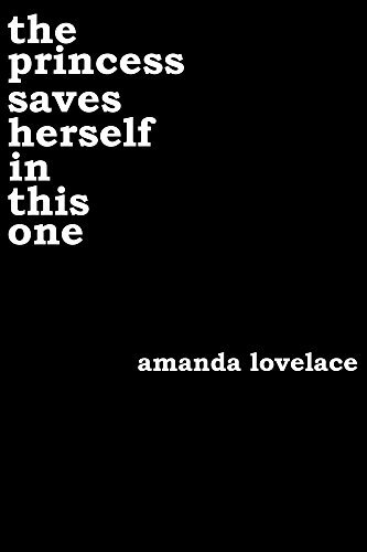 the princess saves herself in this one, amanda lovelace, book, review, poetry