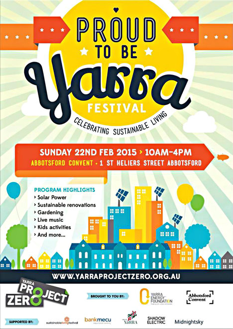 yarra festival, abbotsford convent, yarra energy foundation, sustainable living, demonstrations, workshops, fun activities, live music, solar power