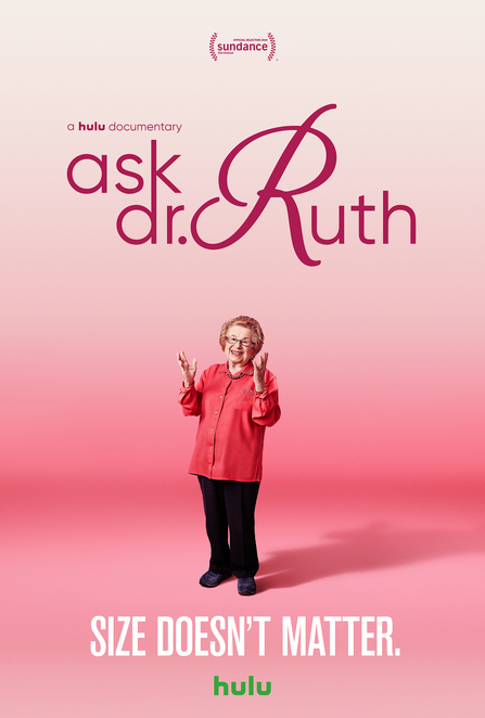 ask dr ruth, documentary, film review, date night, night life, community event, fun things to do, dr ruth westheimer, holocaust survivor, america's sex therapist, sex therapy and education, movie review, performing arts, film buffs, cinema goers