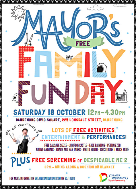 mayor's family fun day, carnival fun, free activities, entertainment, performances, free movie screening, despicable me 2, city of greater dandenong, dandenong library, jazz, sausage sizzle, dandenong civic square