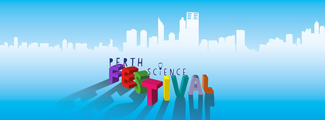 perth science festival, free events in perth, science week, gastronomical event perth, science festival, things to do in perth