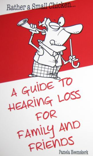 Rather Small Chicken guide hearing loss family friends
