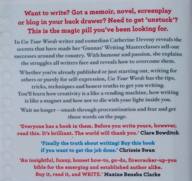 Use your words, writing, catherine deveny, writer's tips, tools, back cover