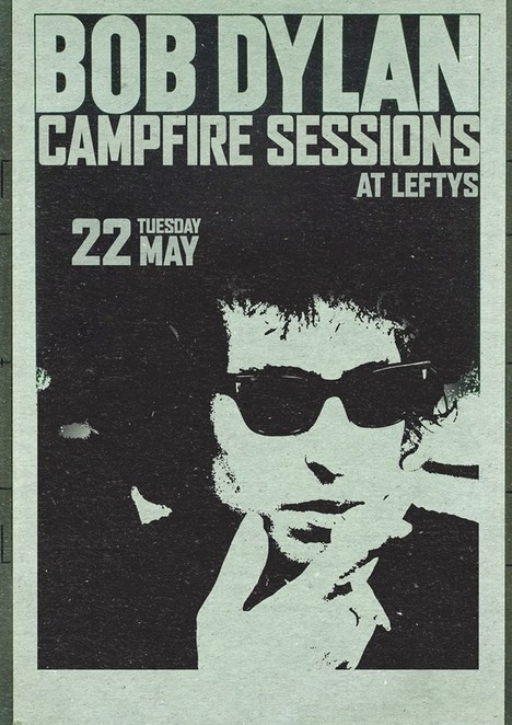 Bob Dylan, Campfire Session, Letfly's, music, Open Mic, singing, music