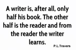 A writer needs a reader to complete a book