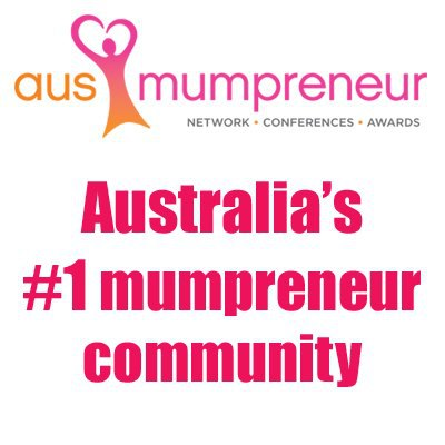 Adelaide, AusMumpreneur, Events, Business Owner, Mums, Babies, Children, Family, Work, Goals, Convention, Conference, Community, SA, Australia Wide
