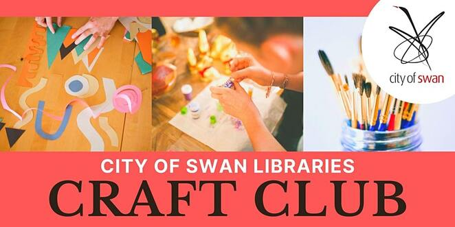creative sparks midland, city of swan libraries, craft club, midland public library, community event, fun things to do, safewa app, free craft event, fun for kids