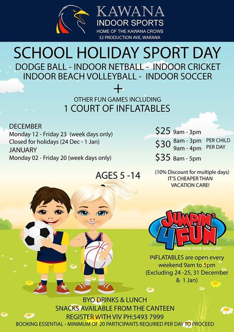 Kawana Indoor Sports, holiday activities for children, cheaper than vacation care, dodge ball, indoor netball, indoor cricket, indoor beach volleyball, indoor soccer, a court of inflatables, 10% discount for multiple days, bookings are essential, minimum of twenty participants, BYO drinks and lunch, snacks available at Canteen