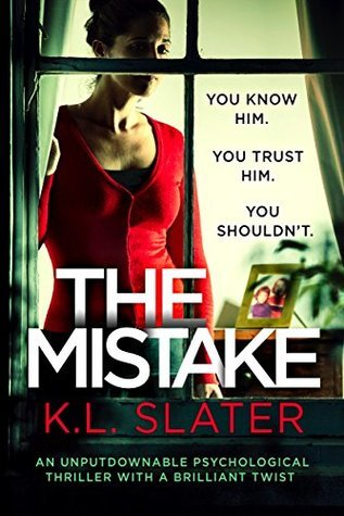 The Mistake, K.L. Slater, thriller