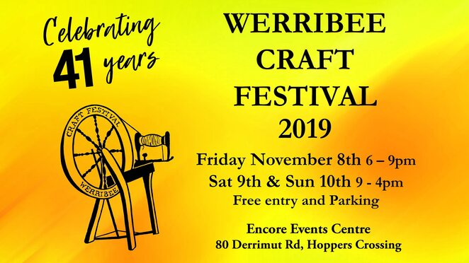 werribee craft festival 2019, community event, fun things to do, encore events centre hoppers crossing, free craft festival, market stills, entertainment, music, free parking, kids activities, roaming entertainers, devonshire tea, food and drink, market stalls, family fun day