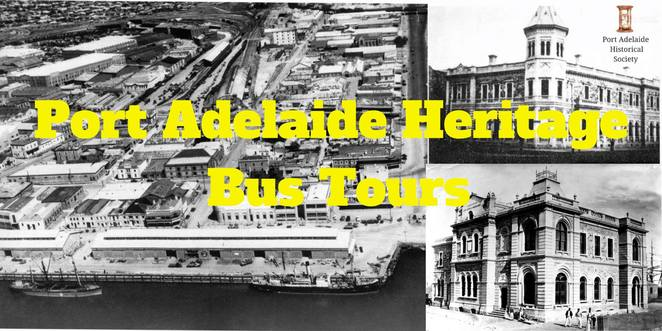 port adelaide heritage bus tours, port adelaide historical society incorporated, port adelaide visitor information centre, port adelaide historical society museum, historical, tour guide, old building sites tours, port misery, community event, fun things to do, tour bus, australian history