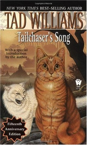 tailchaser's song, Tad Williams, stories about cats, books about cats, books for cat lovers