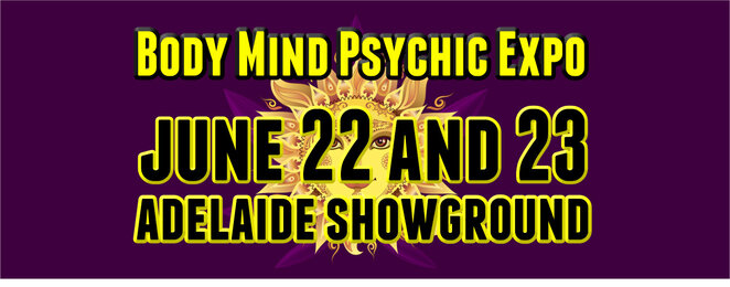 body, mind, psychic, expo, adelaide, june