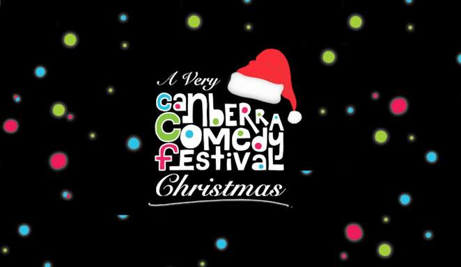 canberra comedy festival, canberra christmas comedy festival, ACT, 2019, canberra 2019, christmas events, ACT, canberra theatre centre